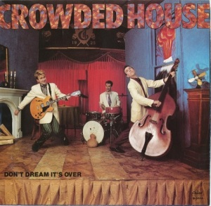 crowded-house-dont-dream-its-over