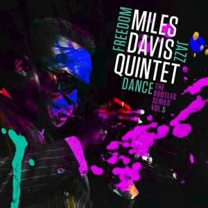 Miles Davis Freedom Jazz Dance Bootleg Series